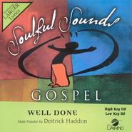 Well Done, Accompaniment CD   -     By: Dettrick Haddon