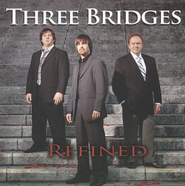 Refined CD   -     By: Three Bridges