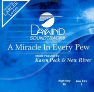 A Miracle In Every Pew, Accompaniment CD   -     By: Karen Peck & New River