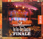 Finale Act I  [Music Download] -     By: Donald Lawrence, The Tri-City Singers
