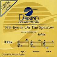 His Eye Is On The Sparrow, Acc CD   -     By: Selah