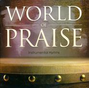 World of Praise: Instrumental Hymns   -
