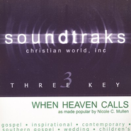 When Heaven Calls, Accompaniment CD   -     By: Nicole C. Mullen