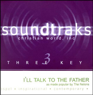 I'll Talk To The Father, Accompaniment CD   -     By: The Nelons