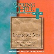 Change Me Now, Accompaniment CD   -     By: Babbie Mason
