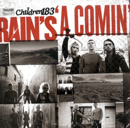 Rain's A Comin' CD   -     By: Children 18:3