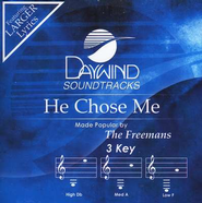 He Chose Me, Accompaniment CD   -     By: The Freemans