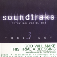 God Will Make This Trial A Blessing, Accompaniment CD   -     By: The McKameys