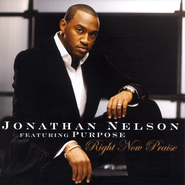 Right Now Praise CD   -     By: Jonathan Nelson