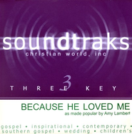 Because He Loved Me, Accompaniment CD   -     By: Amy Lambert