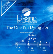 The One I'm Dying For, Accompaniment CD   -     By: The Isaacs
