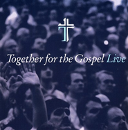 Together For The Gospel Live CD   -