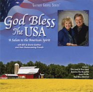 God Bless the USA   -              By: Bill Gaither, Gloria Gaither