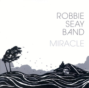 Miracle CD   -              By: Robbie Seay Band