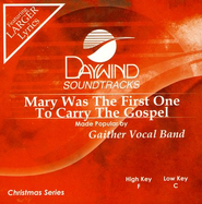 Mary Was The First One To Carry The Gospel, Accompaniment CD   -     By: Gaither Vocal Band