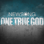 One True God CD   -     By: NewSong