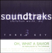 Oh, What A Savior, Accompaniment CD   -     By: The Cathedrals