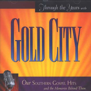 Through the Years with Gold City CD   -     By: Gold City