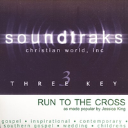 Run To The Cross, Accompaniment CD   -     By: Jessica King