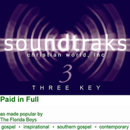 Paid In Full, Accompaniment CD   -     By: The Florida Boys