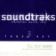 I'll Fly Away/Have A Little Talk With Jesus, Accompaniment CD   -     By: The Cumberland Boys