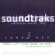 Lord I Lift Your Name On High, Accompaniment CD   -     By: Jon Gibson