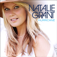 Hurricane   -              By: Natalie Grant