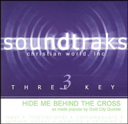 Hide Me Behind The Cross, Accompaniment CD   -     By: Gold City Quartet