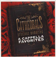 Precious Memories: Acappella Favorites, Compact Disc [CD]   -     By: The Cathedrals