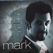 The Line Between The Two CD   -     By: Mark Harris