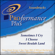 Sometimes I Cry/I Choose/Sweet Beulah   -     By: Jason Crabb, Ivan Parker, LandSquire Parsons