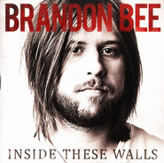 Inside These Walls   -     By: Brandon Bee