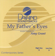 My Father's Eyes, Accompaniment CD   -     By: Amy Grant