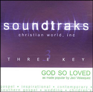 God So Loved, Accompaniment CD   -              By: Jaci Velasquez