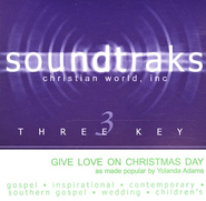 Give Love On Christmas Day, Accompaniment CD   -              By: Yolanda Adams