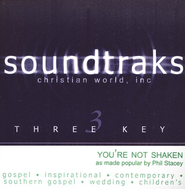 You're Not Shaken, Accompaniment CD   -              By: Phil Stacey