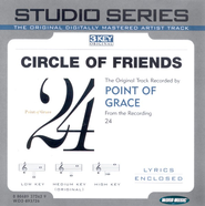 Circle Of Friends - Medium key performance track w/o background vocals [original key]  [Music Download] -     By: Point of Grace