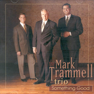 Something Good, Compact Disc [CD]   -     By: Mark Trammell Trio