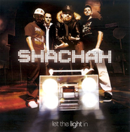 Let The Light In CD   -     By: Shachah