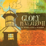 Glory Revealed II: The Word of God in Worship CD   -     By: Various Artists