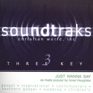 Just Wanna Say, Accompaniment CD   -     By: Israel Houghton