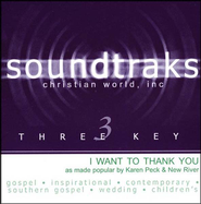 I Want To Thank You, Accompaniment CD   -              By: Karen Peck & New River