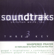 Whispered Prayer, Accompaniment CD   -     By: Karen Peck & New River