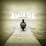 Aware CD  -              By: Salvador