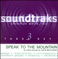 Speak To The Mountain, Accompaniment CD   -     By: Jeff Easter, Sheri Easter