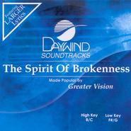 The Spirit of Brokenness, Accompaniment CD   -              By: Greater Vision