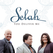 You Deliver Me CD   -     By: Selah