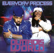 Outtadisworld CD   -              By: Everyday Process