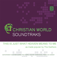 This Is Just What Heaven Means To Me, Accompaniment CD     -     By: The Gaithers
