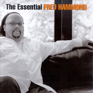 The Essential Fred Hammond CD   -     By: Fred Hammond